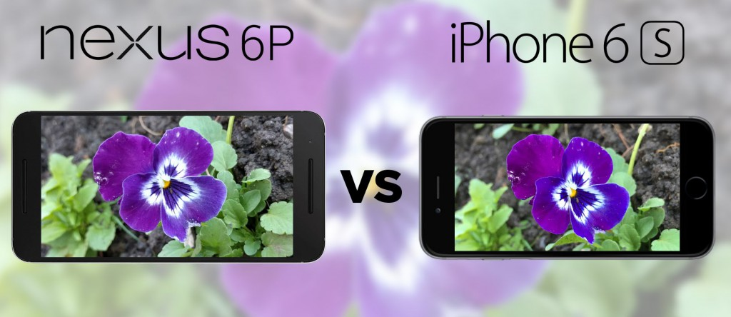 IPhone 6s Vs Nexus 6P Camera